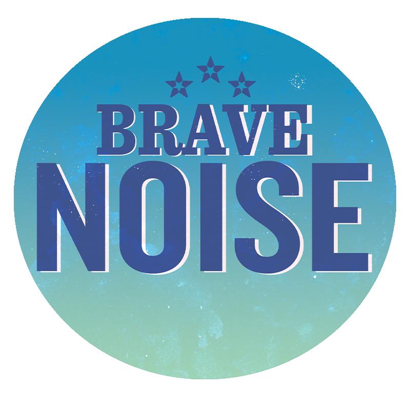 Brave Noise